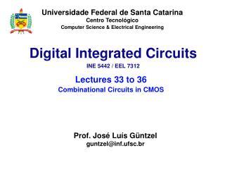 Universidade Federal de Santa Catarina Centro Tecnológico