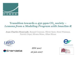 Transition towards a 450 ppm CO 2  society –  Lessons from a Modeling Program with Imaclim-R