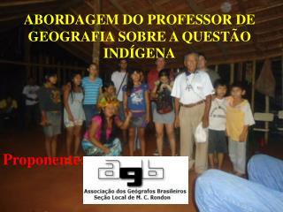 ABORDAGEM DO PROFESSOR DE GEOGRAFIA SOBRE A QUESTÃO INDÍGENA