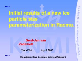 Initial results of a new ice particle size parameterization in Racmo.