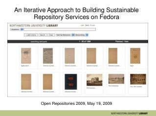 An Iterative Approach to Building Sustainable Repository Services on Fedora