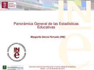 Panorámica General de las Estadísticas Educativas