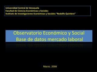 Observatorio Económico y Social  Base de datos mercado laboral