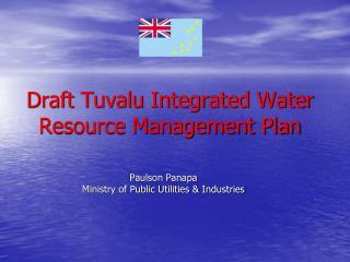 Draft Tuvalu Integrated Water Resource Management Plan