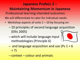 Japanese ProfeLL 2 –  Maintaining Momentum in Japanese