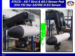 ATACS – AS-7 Strut & AS-3 Sensor Pod With FSI Star SAFIRE III EO Sensor