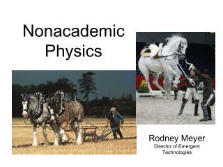 Nonacademic Physics