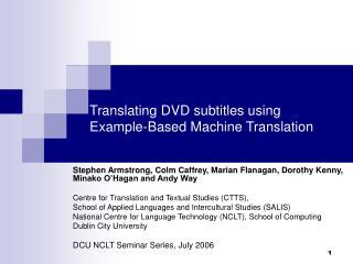Translating DVD subtitles using  Example-Based Machine Translation