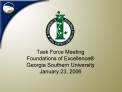 Task Force Meeting Foundations of Excellence  Georgia Southern University January 23, 2006