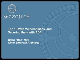 Top 10 Web Vulnerabilities, and Securing them with ADF