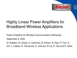 Highly Linear Power Amplifiers for Broadband Wireless Applications