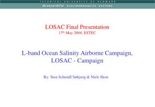 L-band Ocean Salinity Airborne Campaign, LOSAC - Campaign