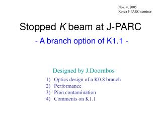 Stopped  K  beam at J-PARC