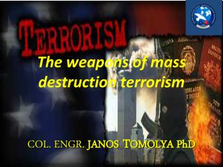 The  weapons of mass destruction terrorism