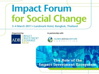 The Role of the  Impact Investment Ecosystem