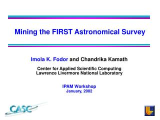 Mining the FIRST Astronomical Survey