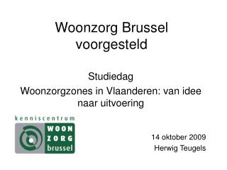 Woonzorg Brussel voorgesteld