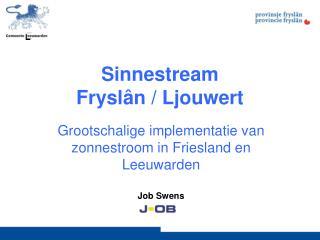 Sinnestream  Frysl�n / Ljouwert