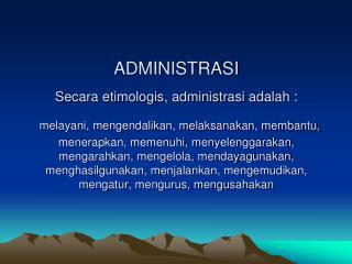 PENGERTIAN Sondang P. Siagian :