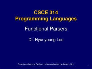 CSCE 314 Programming Languages