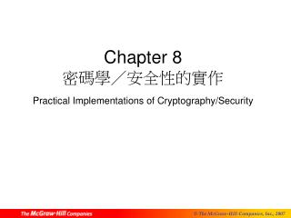 Chapter 8  ?????????? Practical Implementations of Cryptography/Security