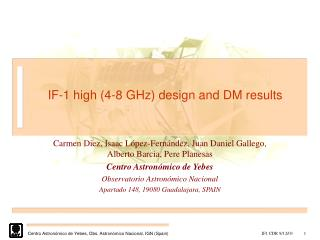 IF-1 high (4-8 GHz) design and DM results