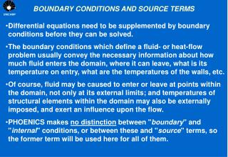 BOUNDARY CONDITIONS AND SOURCE TERMS