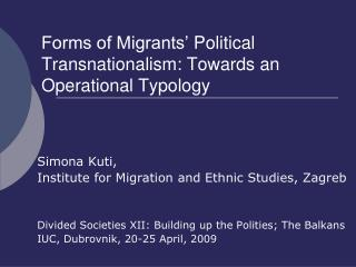 Forms of Migrants' Political Transnationalism: Towards an Operational Typology
