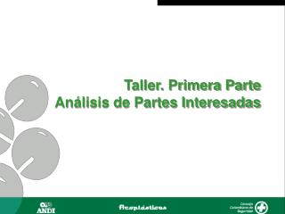 Taller. Primera Parte Análisis de Partes Interesadas