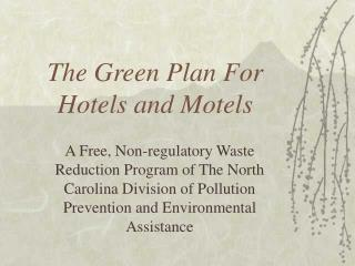 The Green Plan For Hotels and Motels