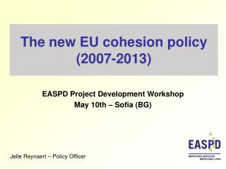The new EU cohesion policy (2007-2013)