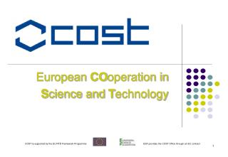 European  CO operation in  S cience and  T echnology