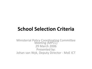 School Selection Criteria