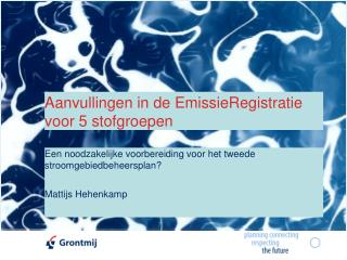Aanvullingen in de EmissieRegistratie voor 5 stofgroepen