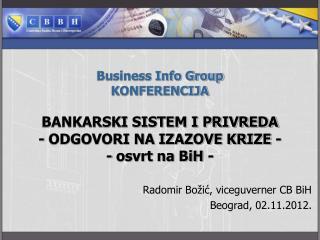 Radomir Bo�i?, viceguverner CB BiH Beograd, 02.11.2012.