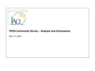 PKSS Community Survey � Analysis and Conclusions