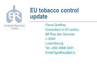EU tobacco control update