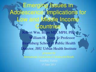 Emerging Issues in Adolescence: Implications for Low and Middle Income Countries