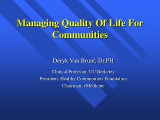 Managing Quality Of Life For Communities
