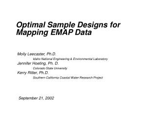 Optimal Sample Designs for Mapping EMAP Data