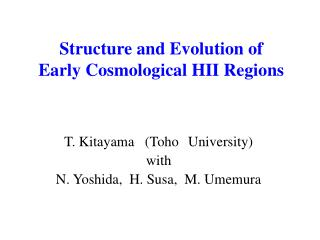 Structure and Evolution of  Early Cosmological HII Regions