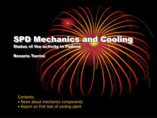 SPD Mechanics and Cooling Status of the activity in Padova Rosario Turrisi