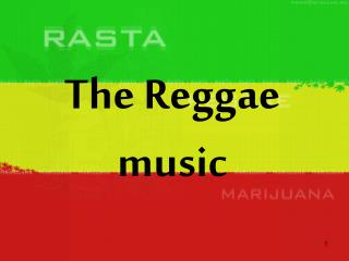 The Reggae music