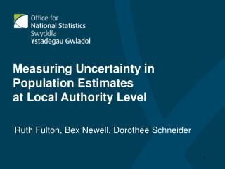 Measuring Uncertainty in Population Estimates at Local Authority Level