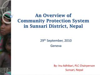 An Overview of  Community Protection System in Sunsari District, Nepal
