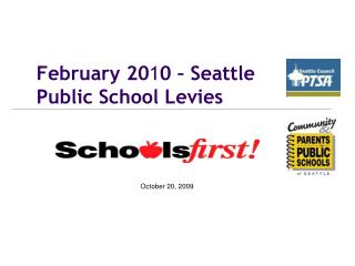 February 20 1 0 – Seattle Public School Levies