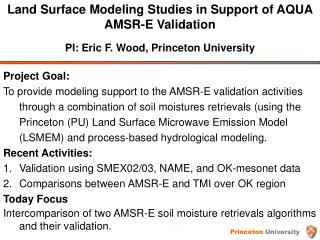 Land Surface Modeling Studies in Support of AQUA AMSR-E Validation