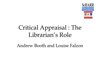 Critical Appraisal : The Librarian's Role