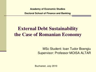 External Debt Sustainability the Case of Romanian Economy