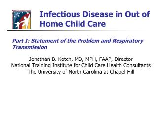 Infectious Disease in Out of Home Child Care